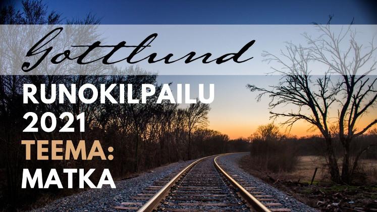 Matka – Gottlund-runokilpailu 2021